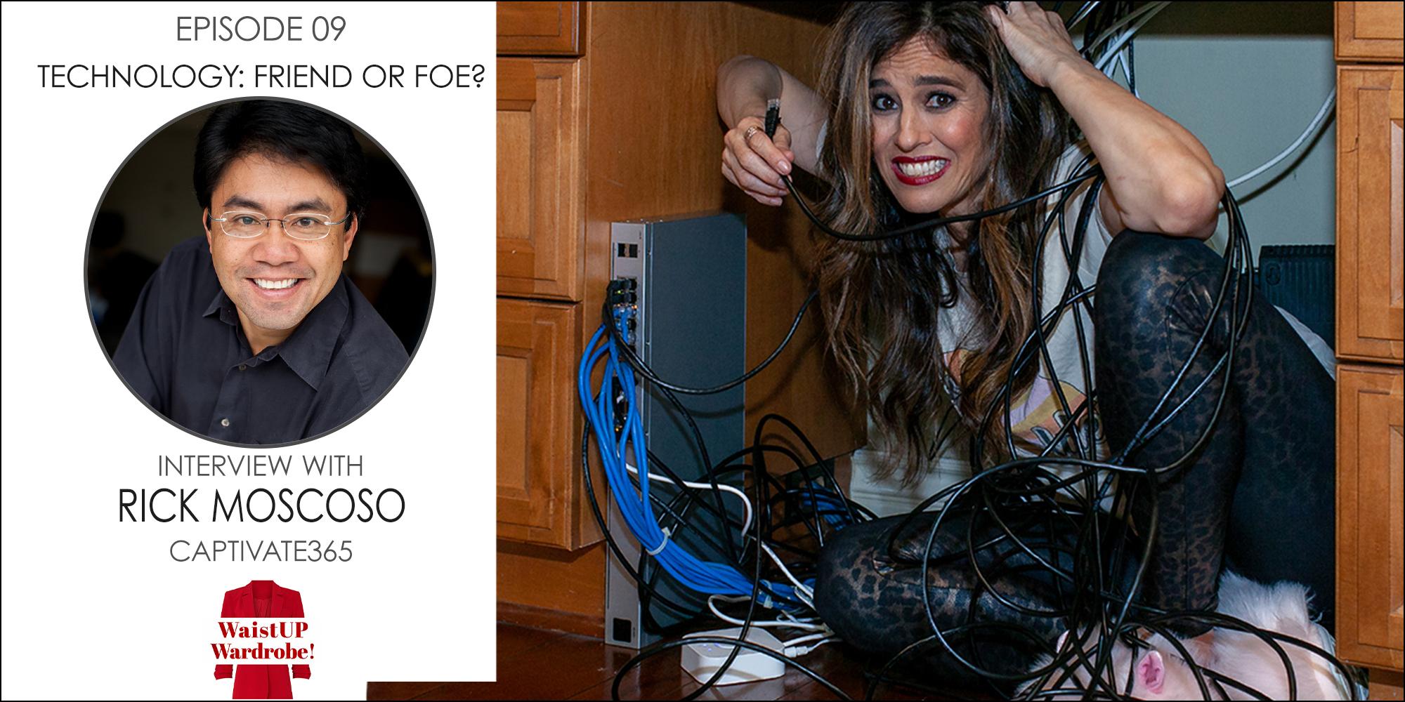 Episode 9. Technology - Friend or Foe
